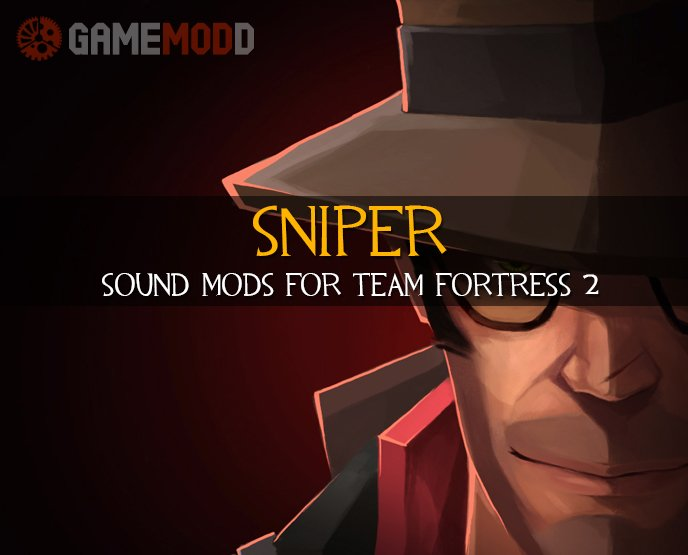TF2 - Sounds Sniper | GAMEMODD