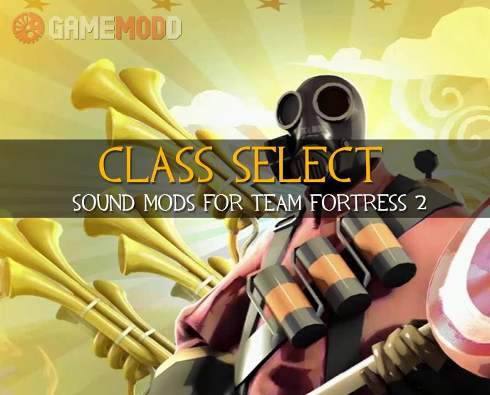 TF2 Quotes Character Selection » TF2 - Sounds Class Select