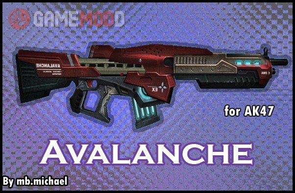Avalanche for AK47