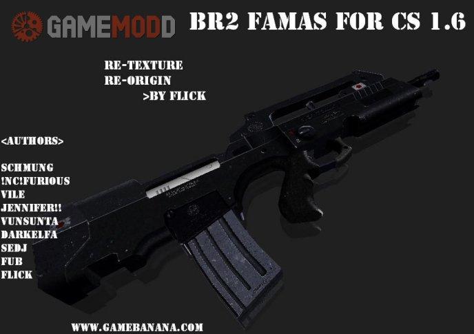 BR2 Famas For cs 1.6