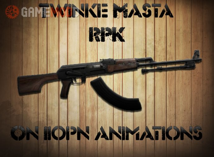 Twinke's RPK-47 On IIopn Anims!