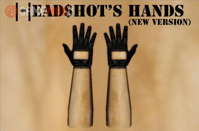 Headshot's Hands (New version)
