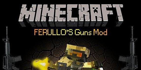 Ferullo's Guns [1.6.4] [1.5.2]