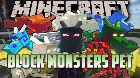 Block Monsters Pet [1.6.4]