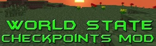 World State Checkpoints [1.7.10] [1.7.2] [1.6.4]