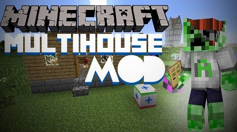 MultiHouse [1.7.10] [1.7.2]