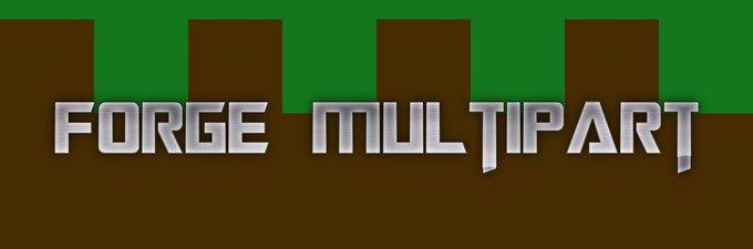 ForgeMultipart [1.7.10] [1.7.2] [1.6.4]