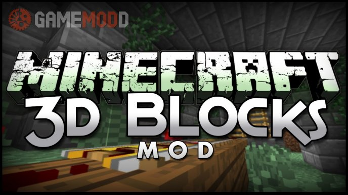 Blocks 3D [1.7.10] [1.7.2] [1.6.4]