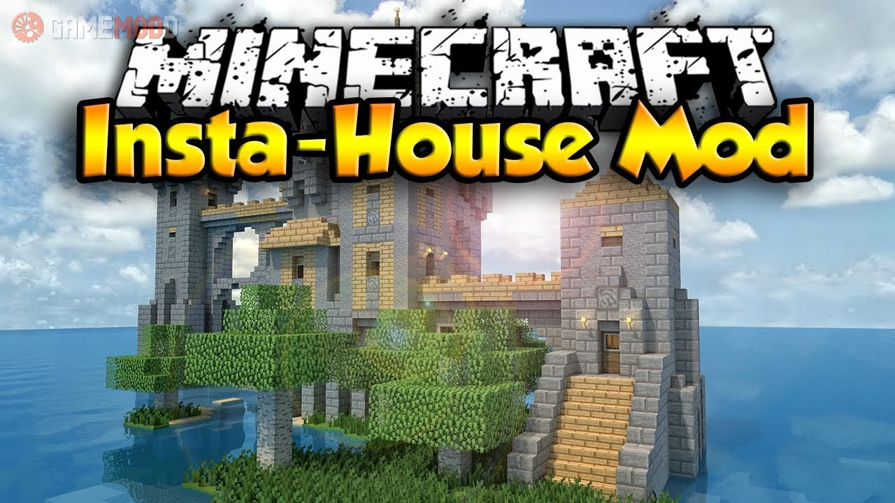 Insta House [9.9.90] [9.9.9] [9.9.9] » Minecraft - Mods  GAMEMODD
