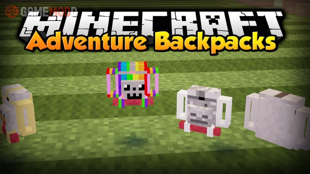 adventure backpack 1710 187 minecraft mods gamemodd
