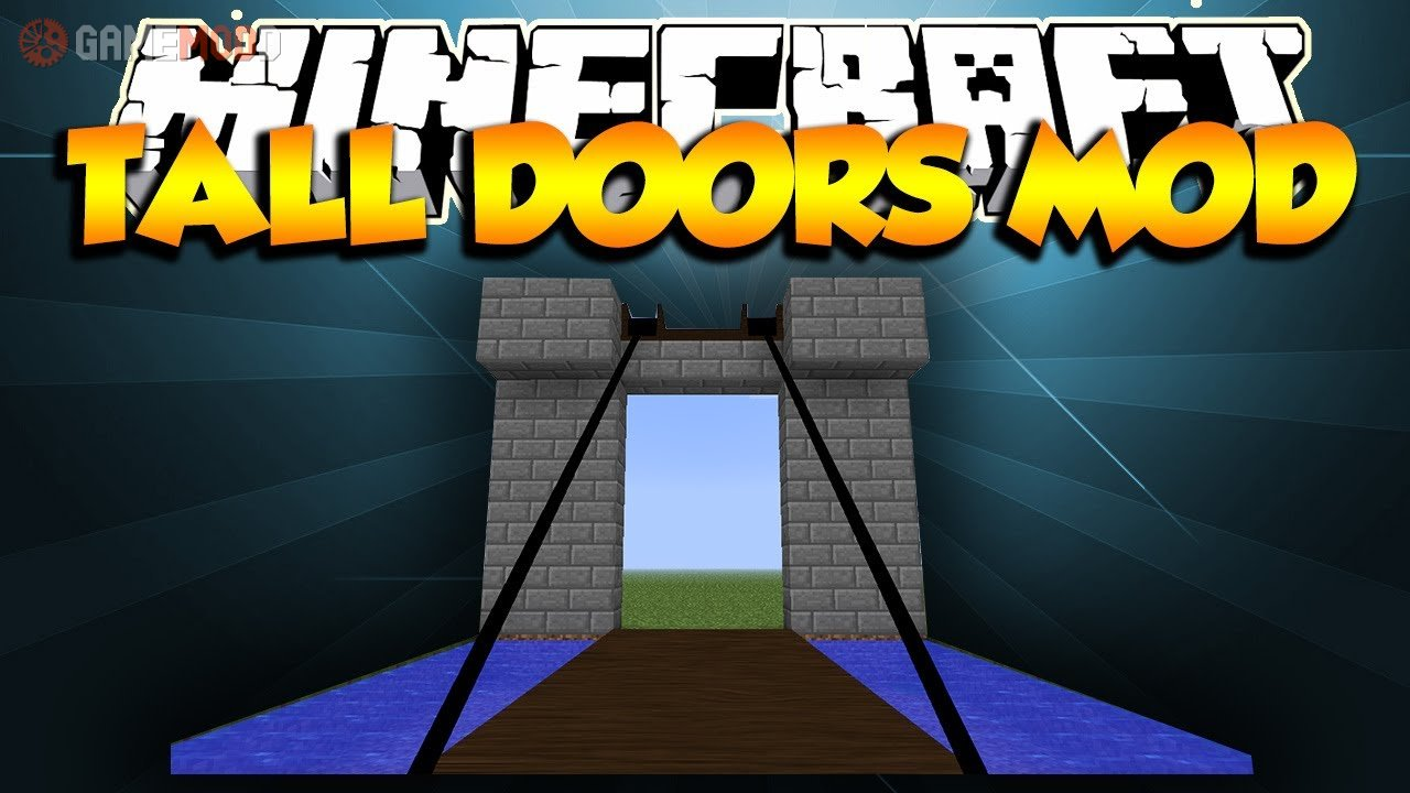 Tall Doors 1 7 10 1 6 4 Minecraft Mods Gamemodd