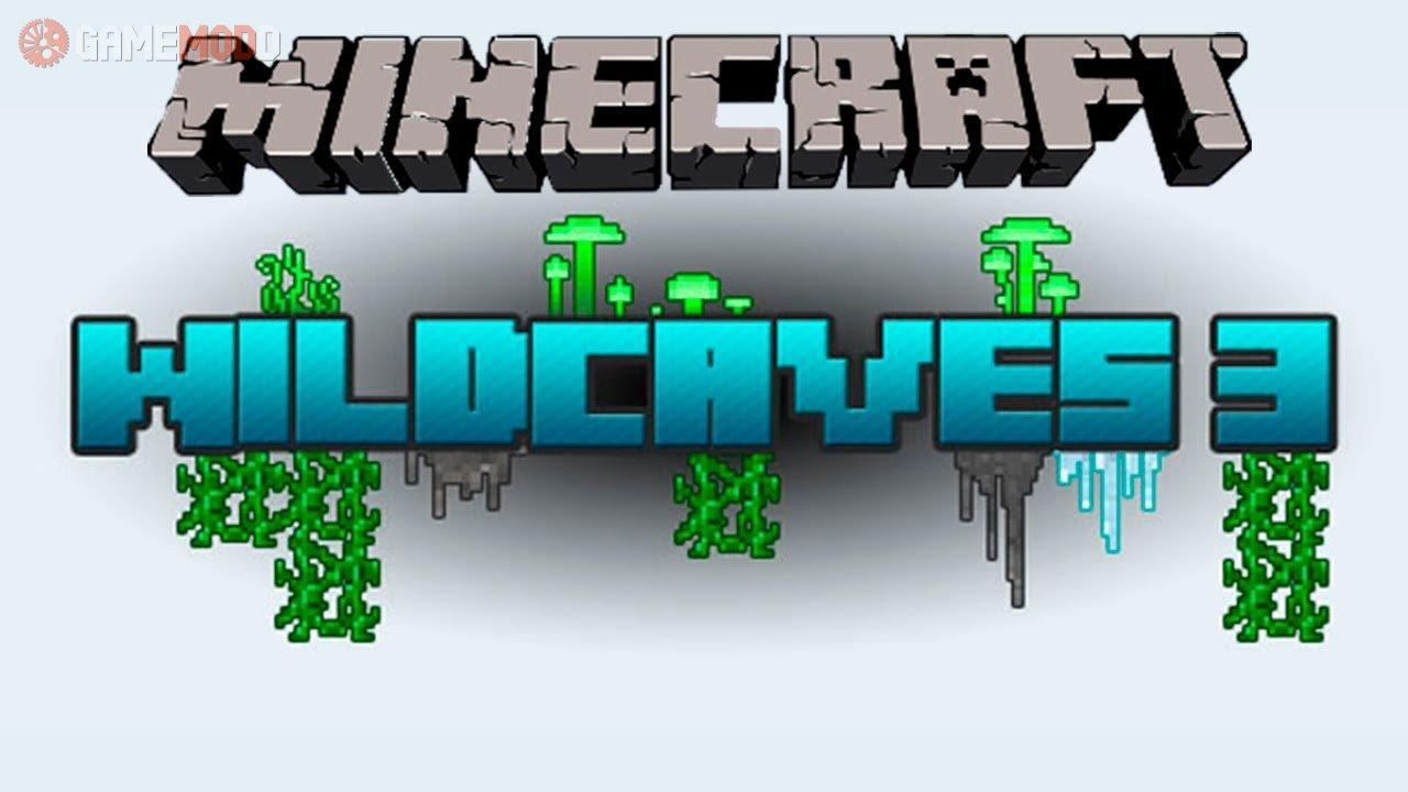 Wild Caves [1 8] [1 7 10] [1 6 4] » Minecraft - Mods | GAMEMODD