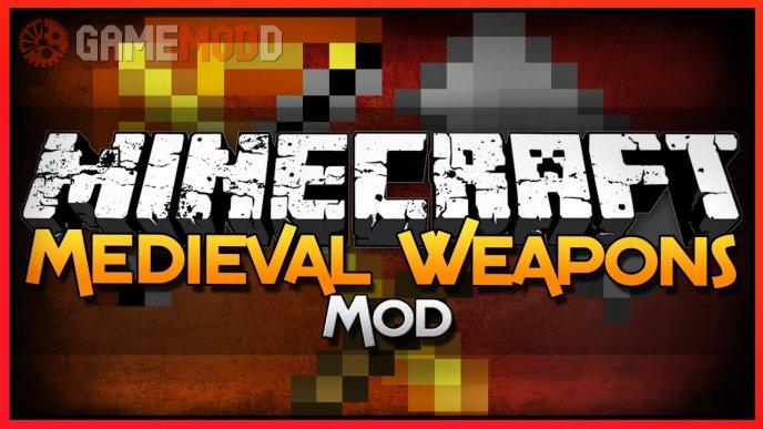 Medieval WarWeapons [1.7.10]