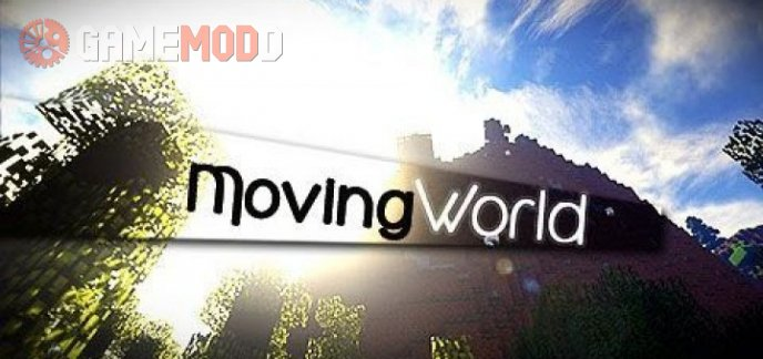 MovingWorld [1.12.2] [1.10.2] [1.8.9] [1.7.10]