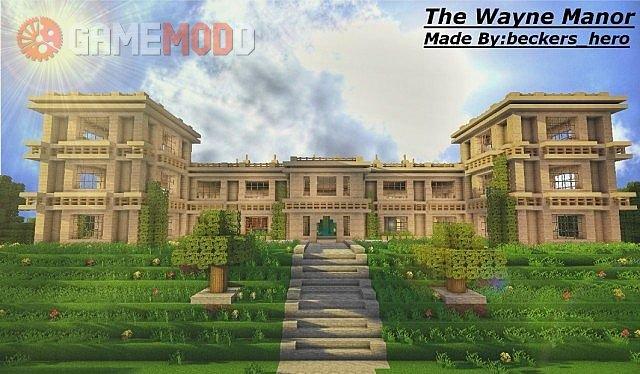 The Wayne Manor [1.8] [1.7.10]