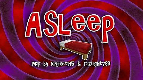 Asleep [1.8.9] [1.8]