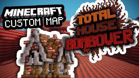 Total House Bombover [1.8.9] [1.8]