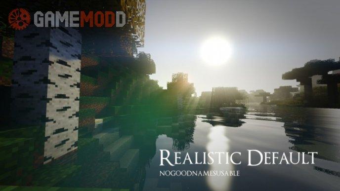 Realistic Default [1.10.2] [1.9.4] [1.8.9]