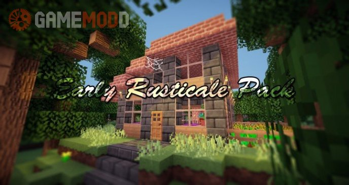 Early Rustic [1.7.10]