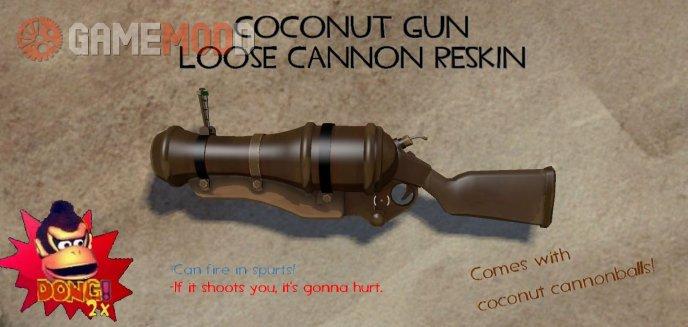 COCONUT GUN (Loose Cannon reskin + sound mod)