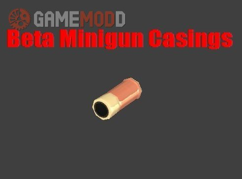 Beta Minigun Casings (Animated)