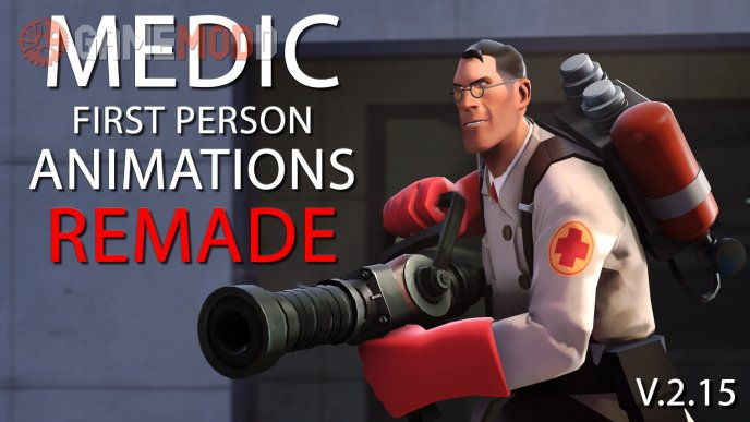 Medic First Person Animations Remade