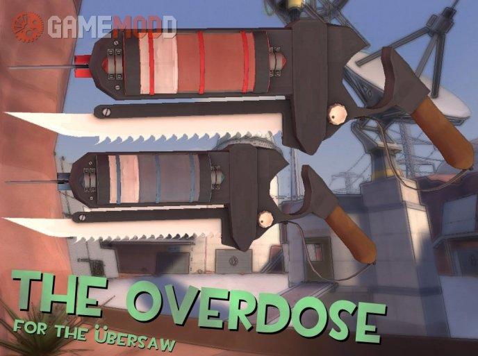 The Overdose(Ubersaw)