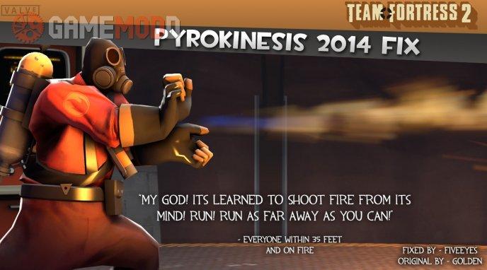 Pyrokinesis 2014 Fix