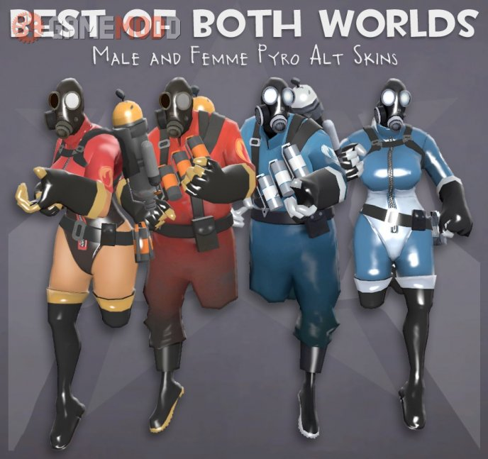 Best of Both Worlds - Pyro skins