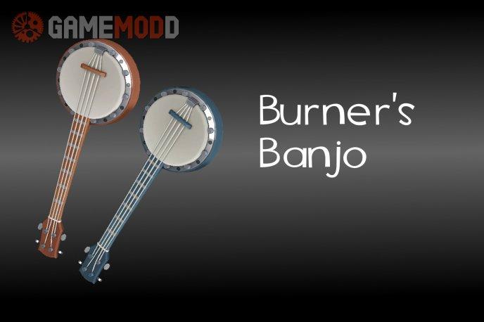 Burner's Banjo