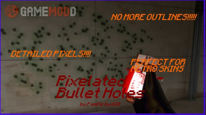 Pixelated Bullet Holes