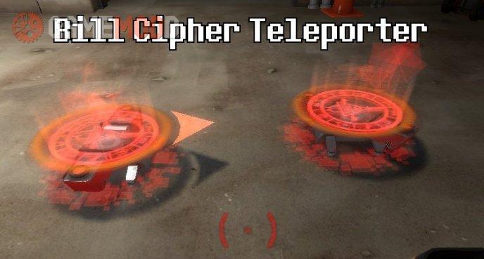 Bill Cipher Teleporter